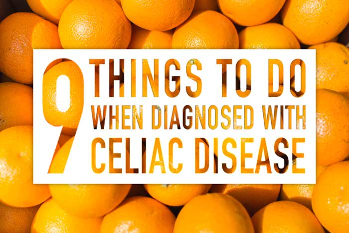 9 Things To Do When Diagnosed with Celiac Disease